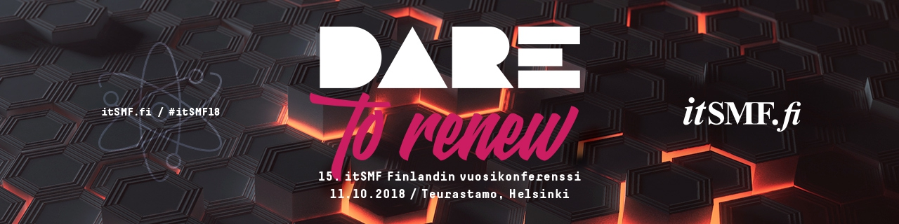 itSMF Finland Vuosikonferenssi - Dare to Renew