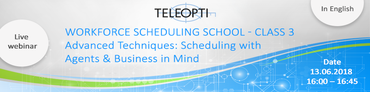 WAVE WEBINAR: CLASS 3 - Advanced Techniques - Scheduling with Agents & Business in Mind